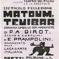 Affiche de <em>Matoum e Tevibar</em>, « dramma simbolico per marionette » (Teatro dei Piccoli première, 14 juin 1919), basé sur le drame pour marionnettes du poète d'avant-garde français, le dramaturge et le directeur du théâtre, Pierre Albert-Birot, scénographie et costumes : Enrico Prampolini. Photo réproduite avec l'aimable autorisation de Istituto per i Beni Marionettistici e il Teatro Popolare (Turin, Italy)